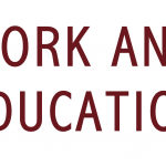 WORK AND EDUCATION