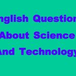 questions de conversation scientifique anglais